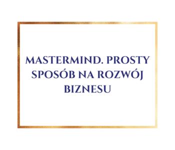 mastermind- sposób na rozwój biznesu