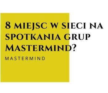 8-miejsc-w-sieci-na-spotkania-grup-mastermind
