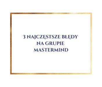 3-najczestsze-bledy-na-grupie-mastermind